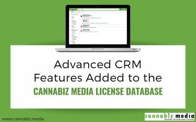 Advanced CRM Features Added to the Cannabiz Media License Database