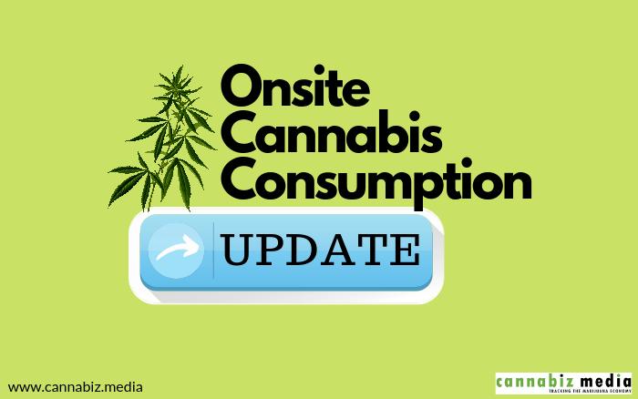 Onsite Cannabis Consumption Update
