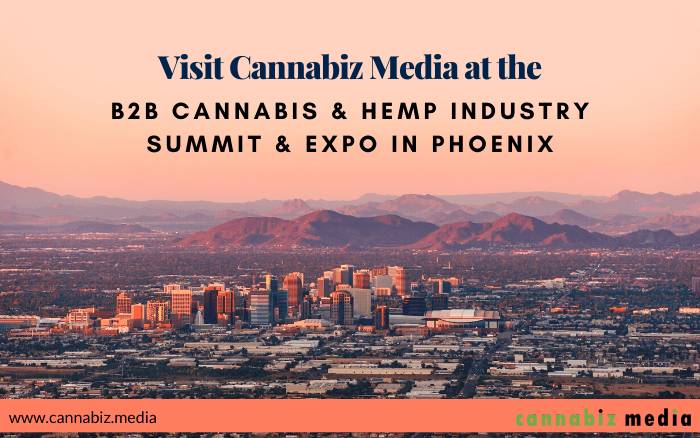 Visit Cannabiz Media at the B2B Cannabis & Hemp Industry Summit & Expo in Phoenix