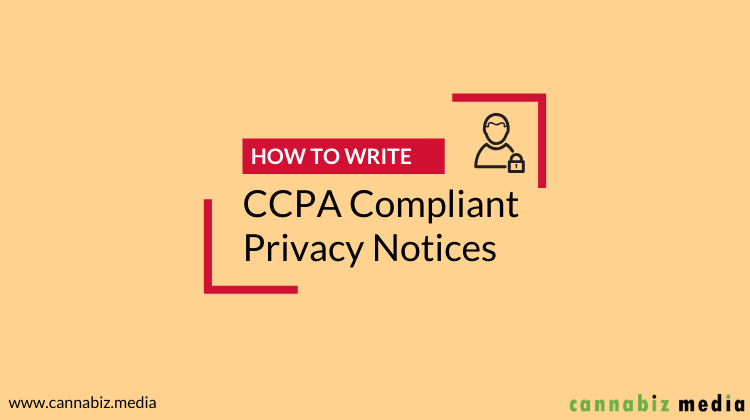 How to Write CCPA Compliant Privacy Notices