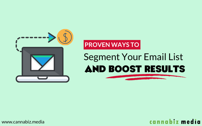 Proven Ways to Segment Your Email List and Boost Results