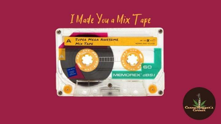 I Made You a Mix Tape