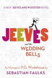 ElCicco #CBR6 Review #1: Jeeves and the Wedding Bells: an Homage to P.G. Wodehouse by Sebastian Faulks