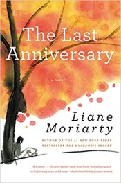 Are there any Liane Moriarty holdouts here?
