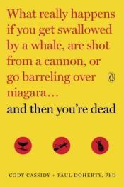 So many ways to die…