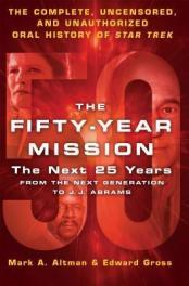 TNG through J.J. Abrams, an oral history.