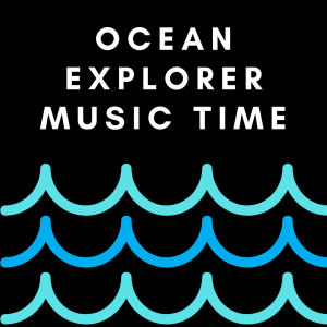 Ocean Explorer Music Playlist