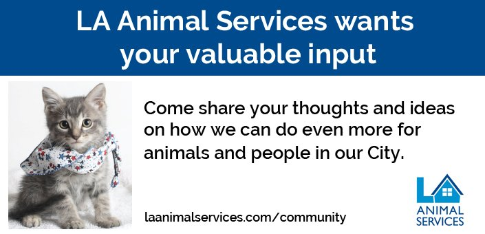 LA Animal Services Wants Your Valuable Input