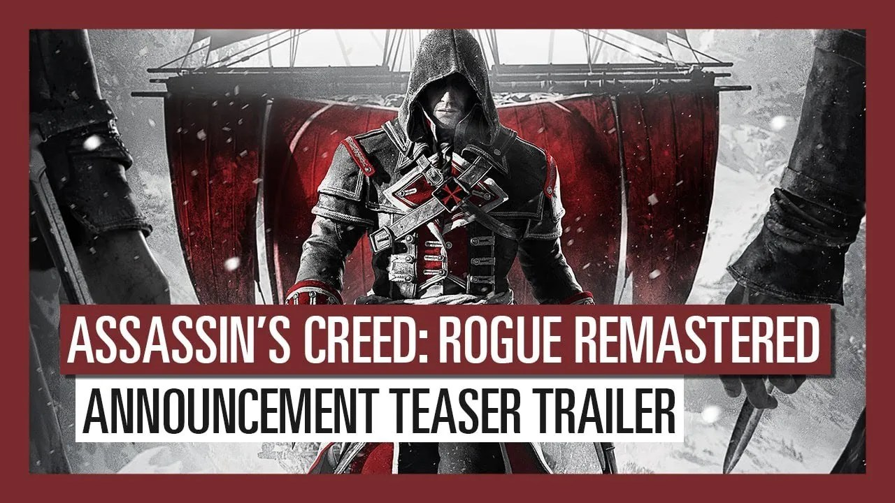 Assassin's Creed Rogue Remastered anunciado