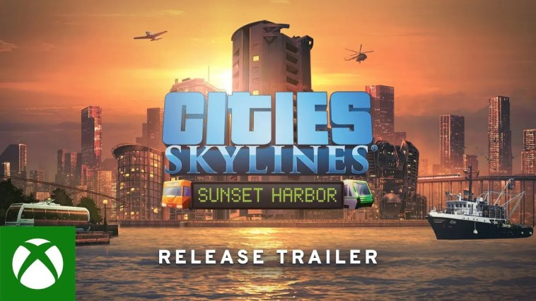 Cities : Skylines- Sunset Harbor Release Trailer