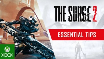 The Surge 2 – Essential Tips