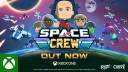 Space Crew - Launch Trailer