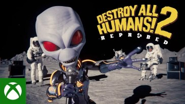 Destroy All Humans 2 – Reprobed – Announcement Trailer, Destroy All Humans 2 – Reprobed – Announcement Trailer