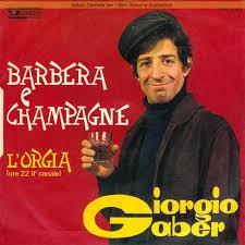 Barbera e Champagne - Giorgio Gaber