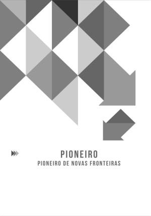 4- Pioneiro