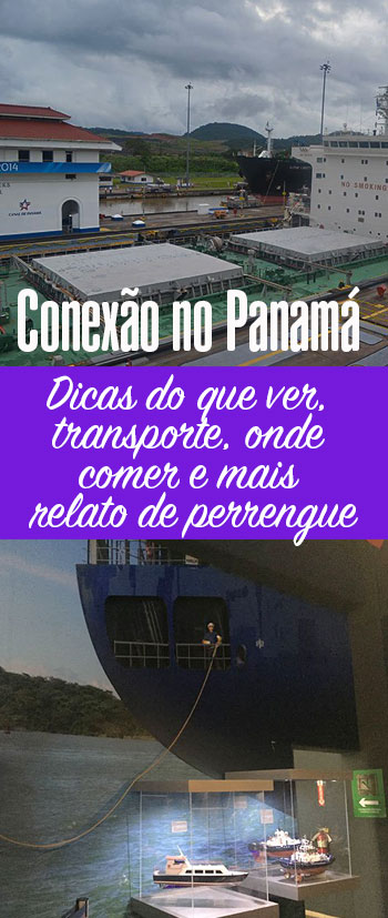 O que fazer numa conexão no Panamá