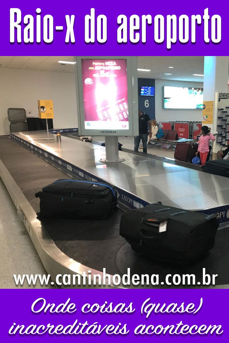 Situações inacreditáveis (ou quase) que acontecem nas filas nos raio-x nos aeroportos. Alguns que presenciamos e outros contados por viajantes.