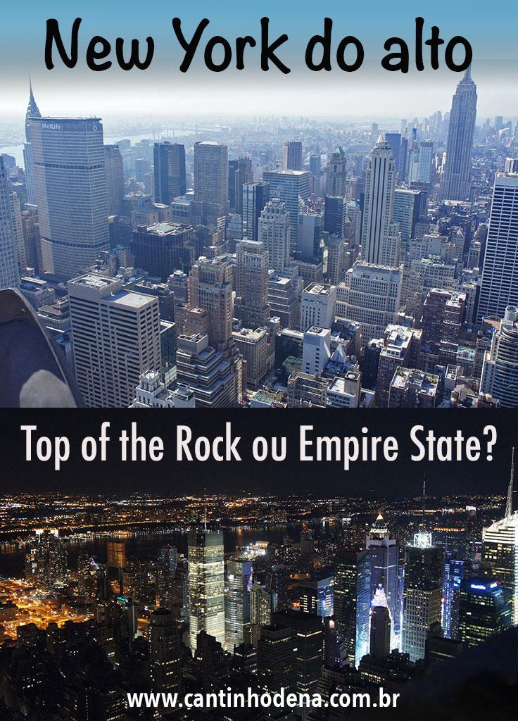 Top of the Rock ou Empire State para ver NY do alto