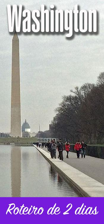Roteiro de 2 dias em Washington