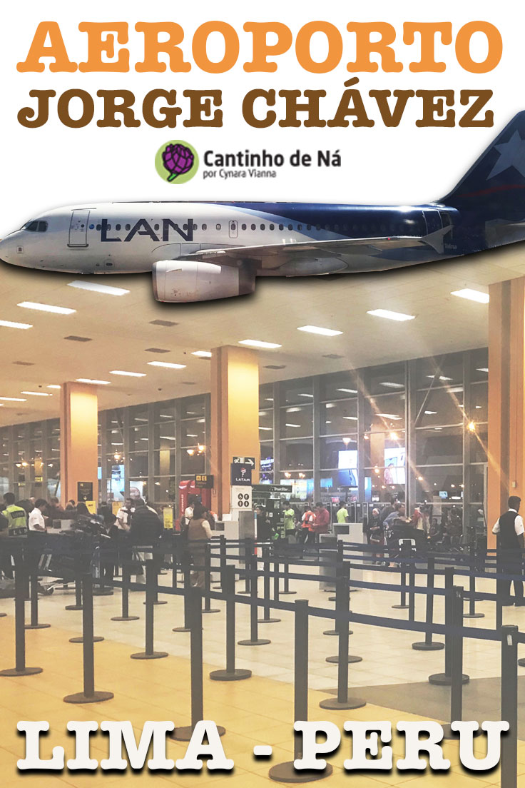 Tudo sobre o aeroporto de Lima