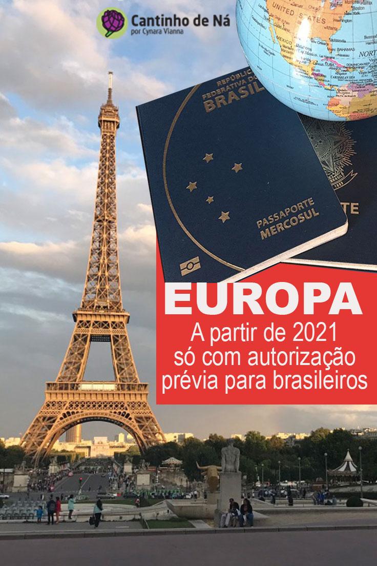 Brasileiros terão que pedir autorização para entrar na Europa