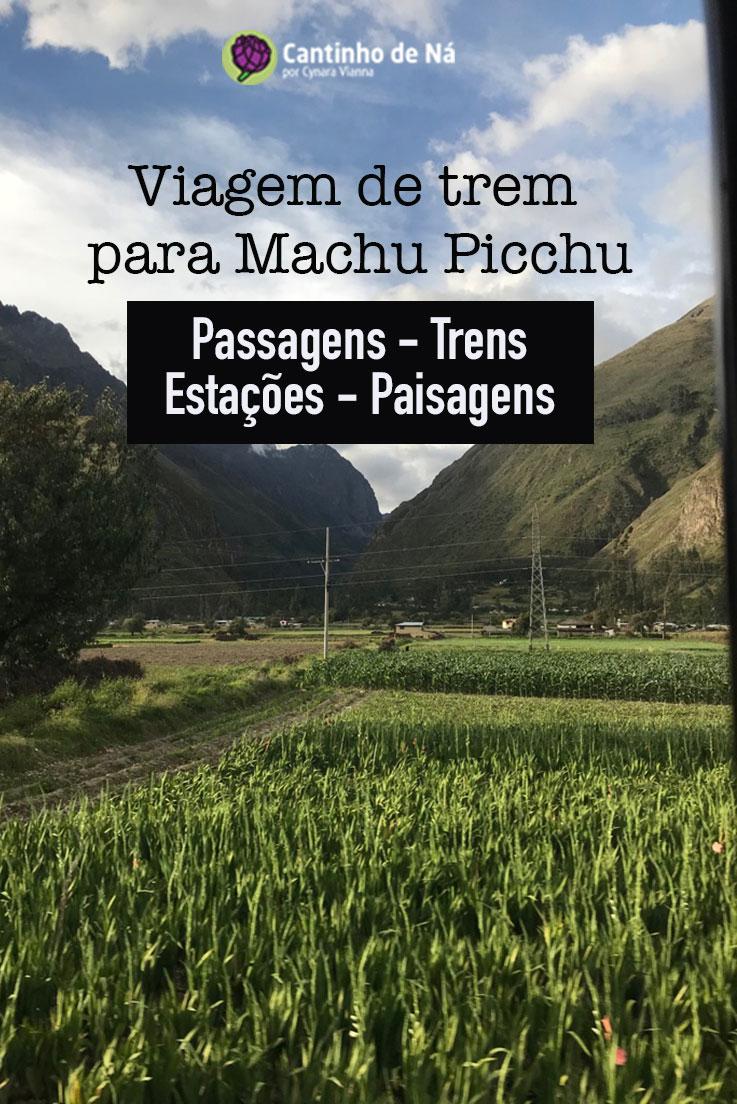 Mini guia sobre ir de trem para Machu Picchu