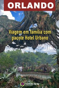 Orlando em família com pacote Hotel Urbano