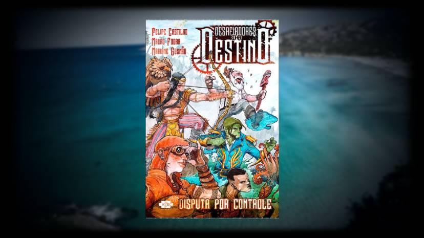 Desafiadores do Destino - Felipe Castilho - AVEC Editora - Canto do Gargula