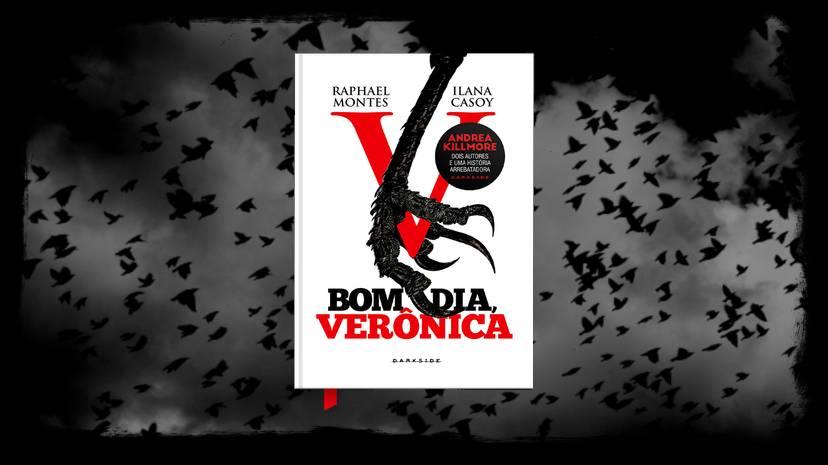 Bom dia Veronica - Ilana Casoy - Raphael Montes - Darkside Books - Canto do Gargula
