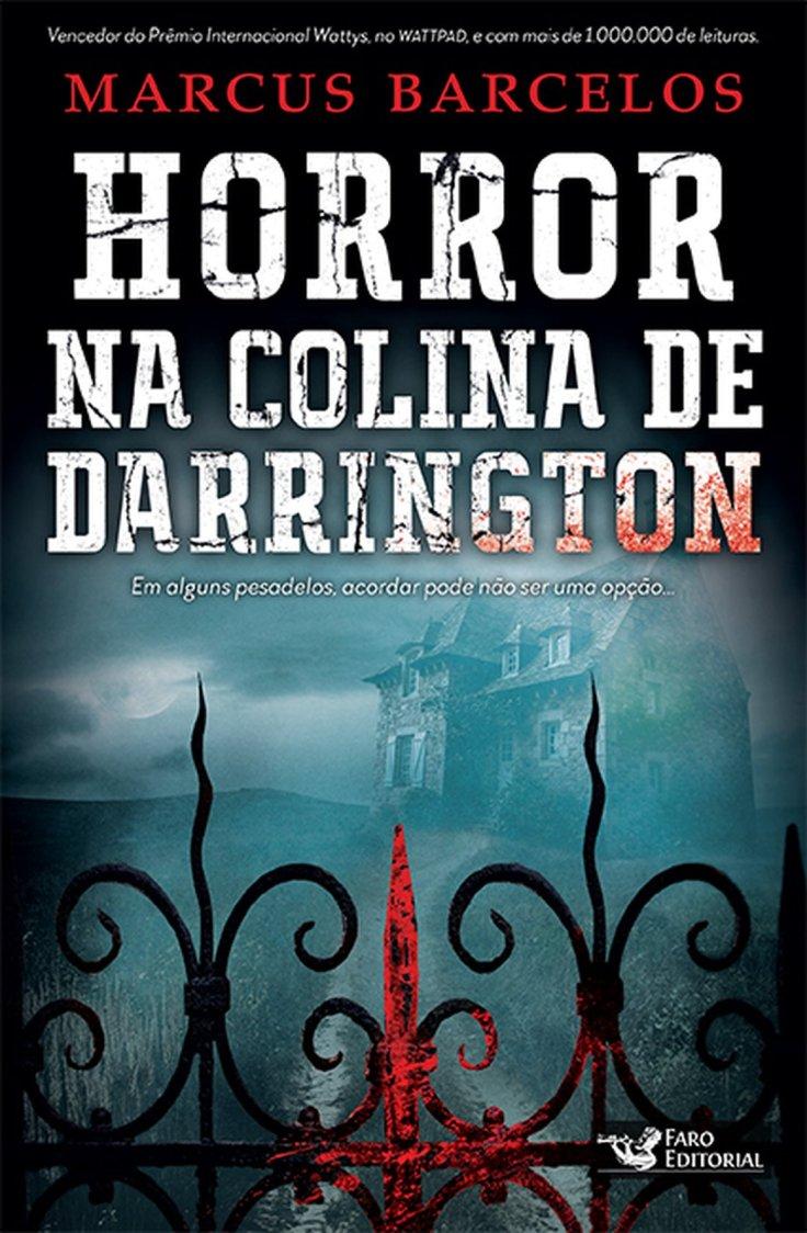 Horror na Colina de Darrington - Marcus Barcelos - Faro Editorial - Canto do Gargula