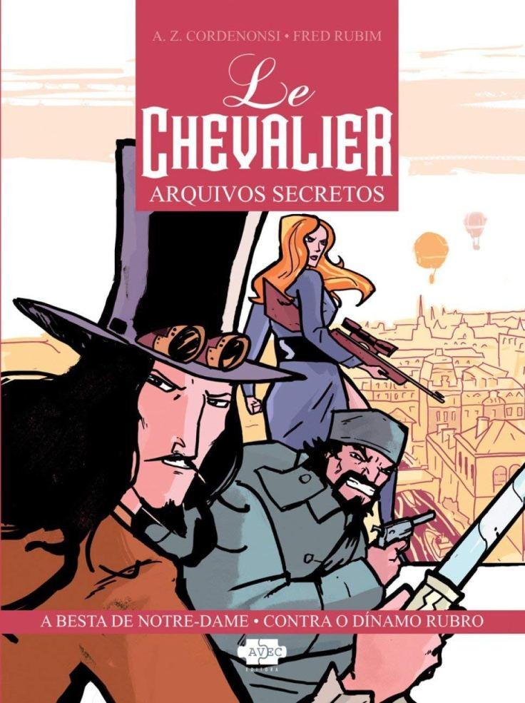 Le Chevalier Arquivos Secretos - A Z Cordenonsi - AVEC Editora - Canto do Gárgula
