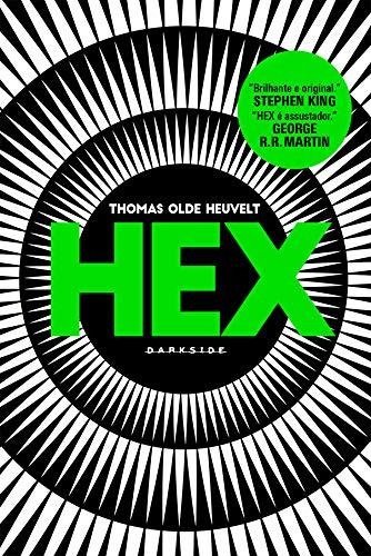 Hex - Thomas Olde Hevelt - DarkSide Books - Canto do Gárgula