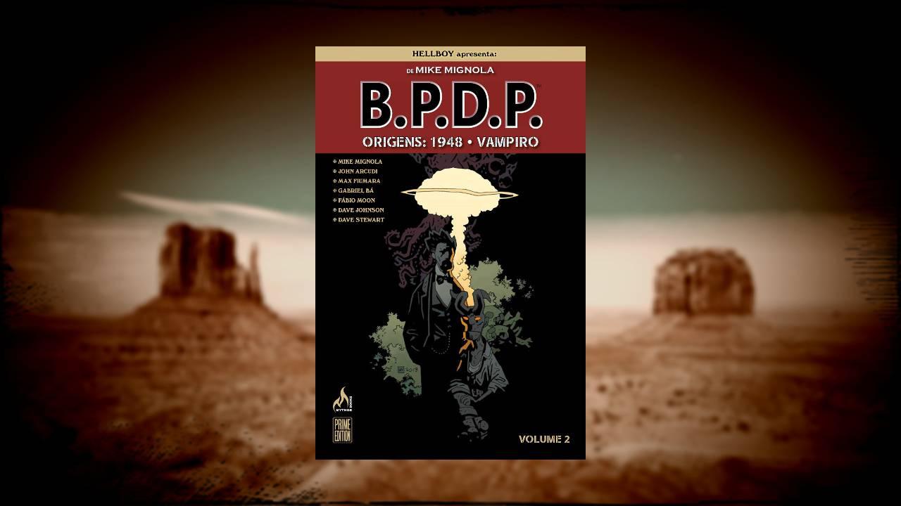 BPDP Origens Vol 2 1948 Vampiro - Mike Mignola - Hellboy - Myhtos Editora - Canto do Gárgula