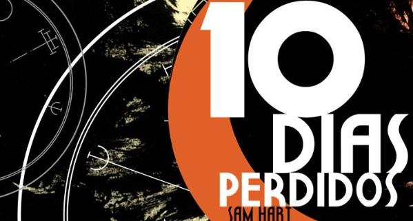 10 Dias Perdidos - Sam Hart - Canto do Gárgula