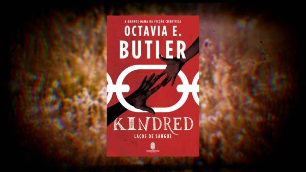 Kindred - Octavia E Butler - Editora Morro Branco