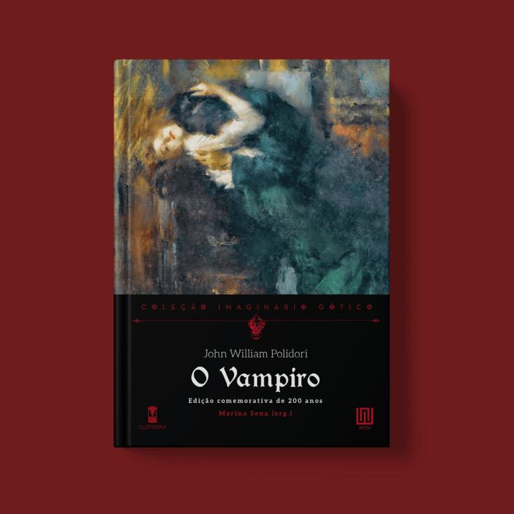 O Vampiro - John William Polidori - Sebo Clepsidra - Canto do Gárgula