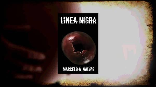 Linea Nigra - Marcelo Augusto Galvão - Canto do Gárgula