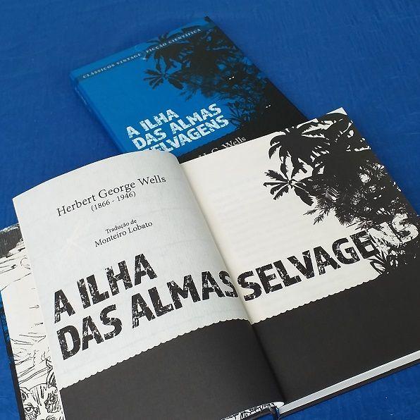 A Ilha das Almas Selvagens - H G Wells - Editora Bandeirola - Canto do Gárgula