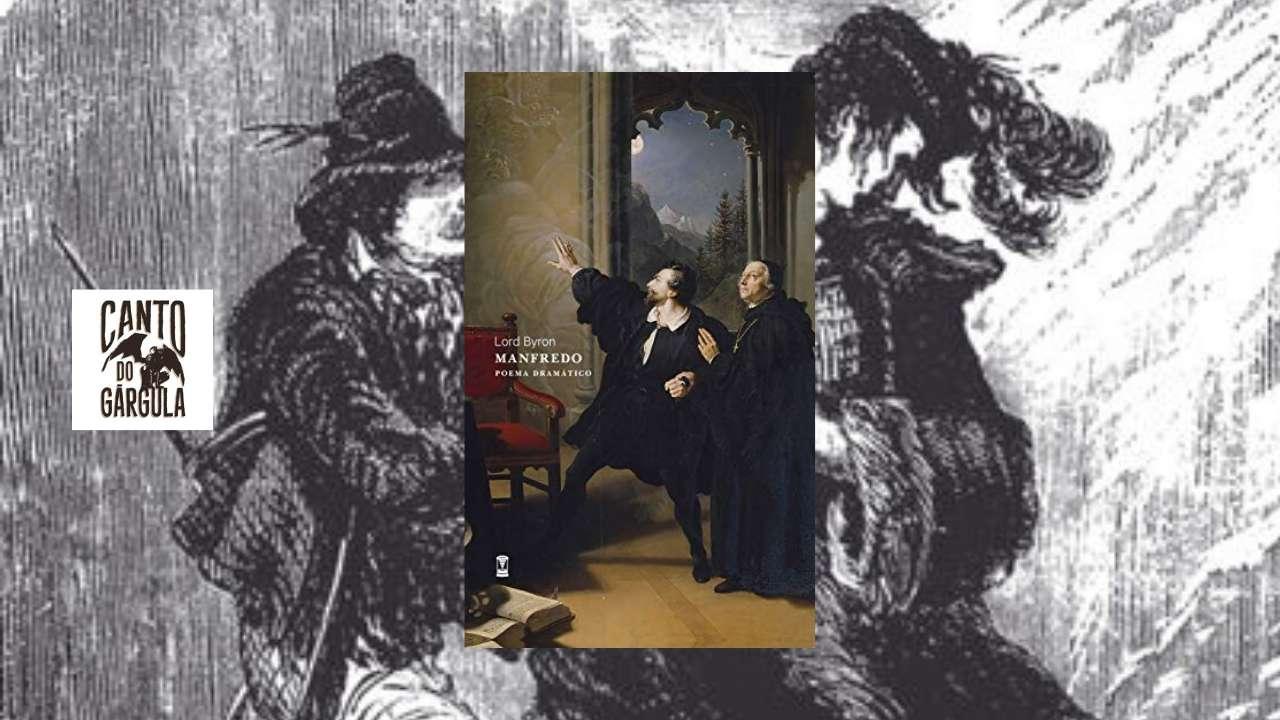 Manfredo - Lord Byron - Editora Sebo Clepsidra - Canto do Gárgula