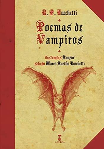 Capa do livro Poemas de Vampiros, de R. F. Lucchetti. As letras são góticas e uma ilustração de um morcego de asas abertas voando ilustra a capa.