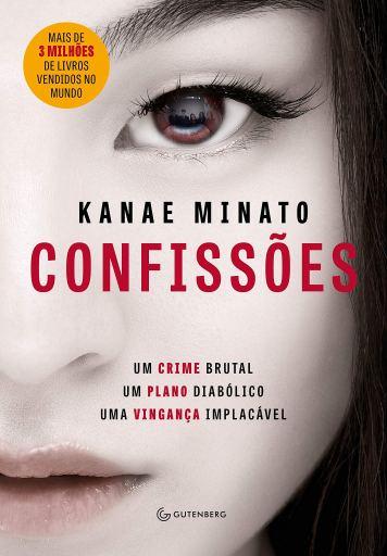 Capa do livro Confissões de Kanae Minato. Foto da metade de um rosto de uma japonesa.
