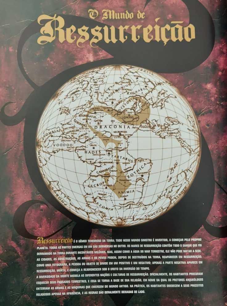 Detalhe do mapa do Mundo de Ressurreição. Esse mundo é o negativo do nosso. Os mares são onde existem continentes e vice e versa.