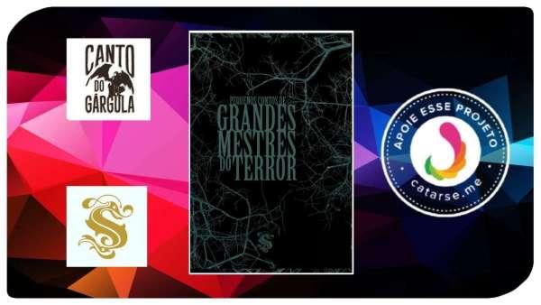 Pequenos Contos de Grandes Mestres do Terror - organizador Daniel Gárgula - Editora Skript