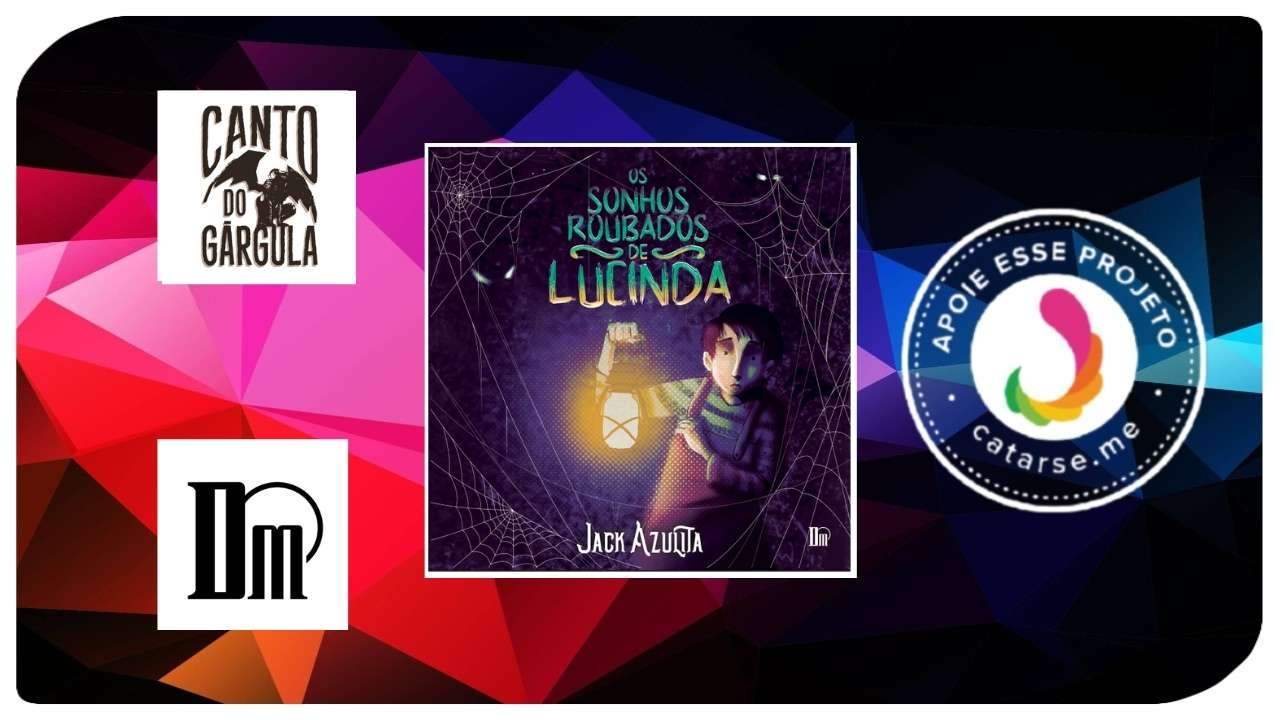 Os Sonhos Roubados de Lucinda - Jack Azulita - Editora Diário Macabro