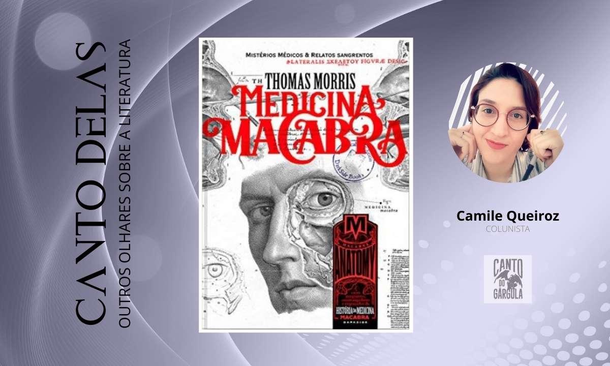 Medicina Macabra - Thomas Morris - Darkside Books - Canto-Delas-Camile Queiroz