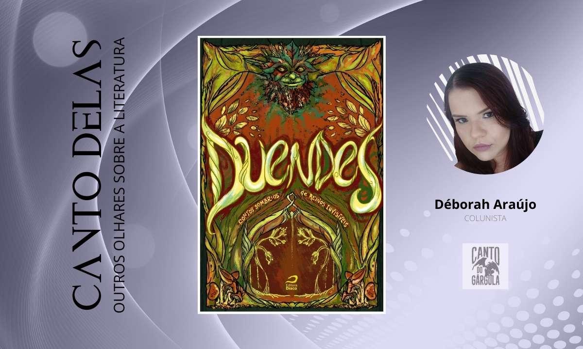 Duendes – Contos sombrios de reinos invisíveis - Vários autores - Organização Ana Lúcia Merege - Editora Draco