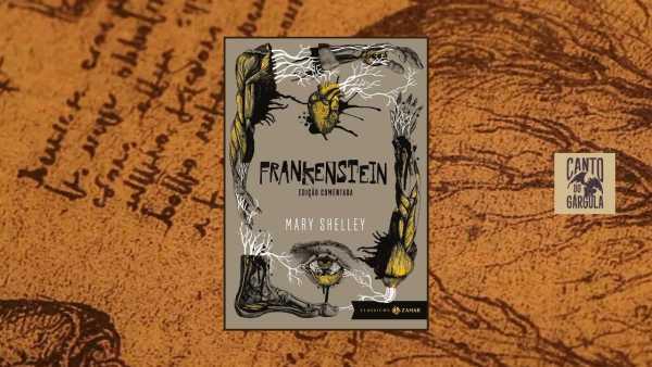 Frankenstein Edição Comentada - Mary Shelley - Coleção Clássicos Zahar - Editora Zahar