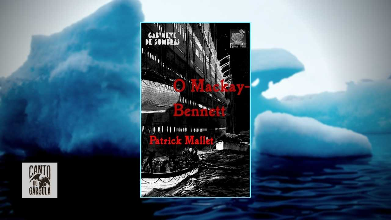 O Mackay-Bennett - Patrick Mallet