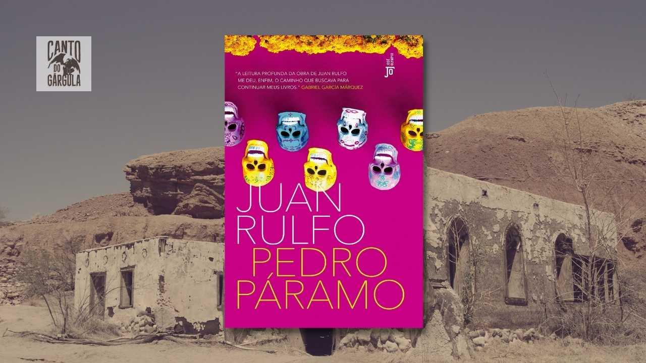 Pedro Páramo - Juan Rulfo - Grupo Editorial Record