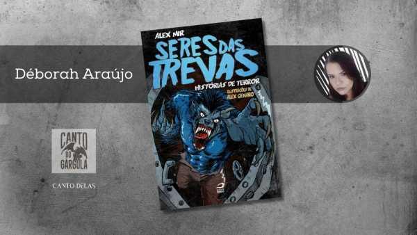 Seres das trevas: Histórias de terror - Alex Mir - Editora Draco